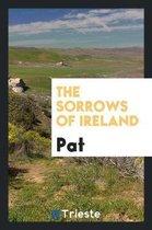 The Sorrows of Ireland
