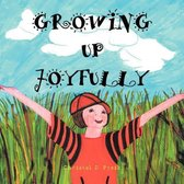 Growing Up Joyfully