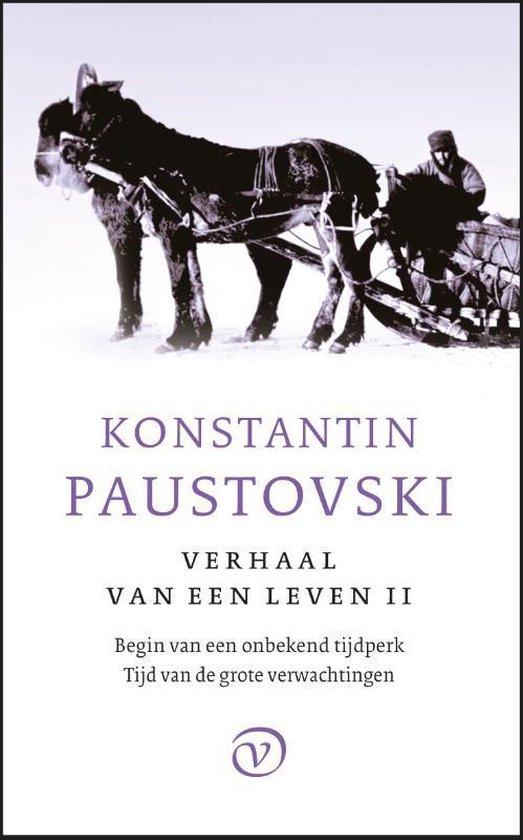 Het verhaal van een leven 2 - Begin van een onbekend tijdperk, Tijd van de grote verwachtingen - Konstantin Paustovski  