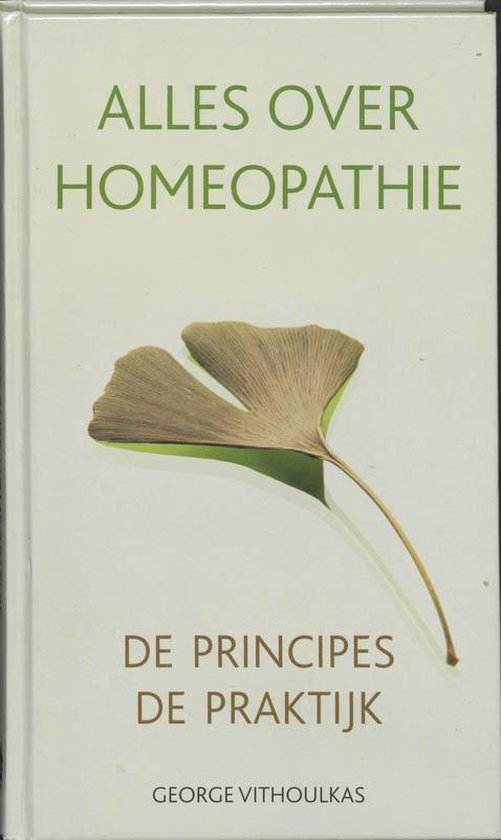 Alles Over Homeopathie - George Vithoulkas |