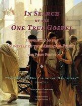 In Search of the One True Gospel