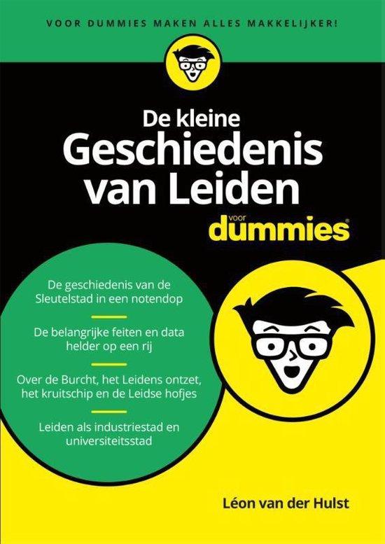 Voor Dummies - De kleine geschiedenis van Leiden voor Dummies - Léon van der Hulst |