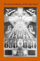 Boek cover The Internal Mission of the Holy Ghost van Henry Edward Manning