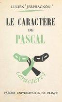 Le caractère de Pascal