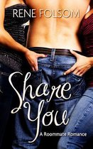 Share You (Roommate Romance #3)
