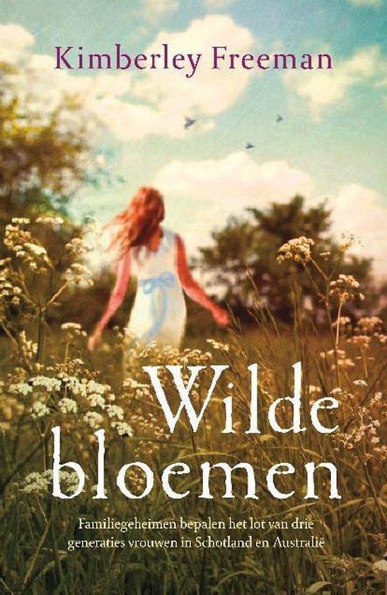 Wilde bloemen - Kimberley Freeman |