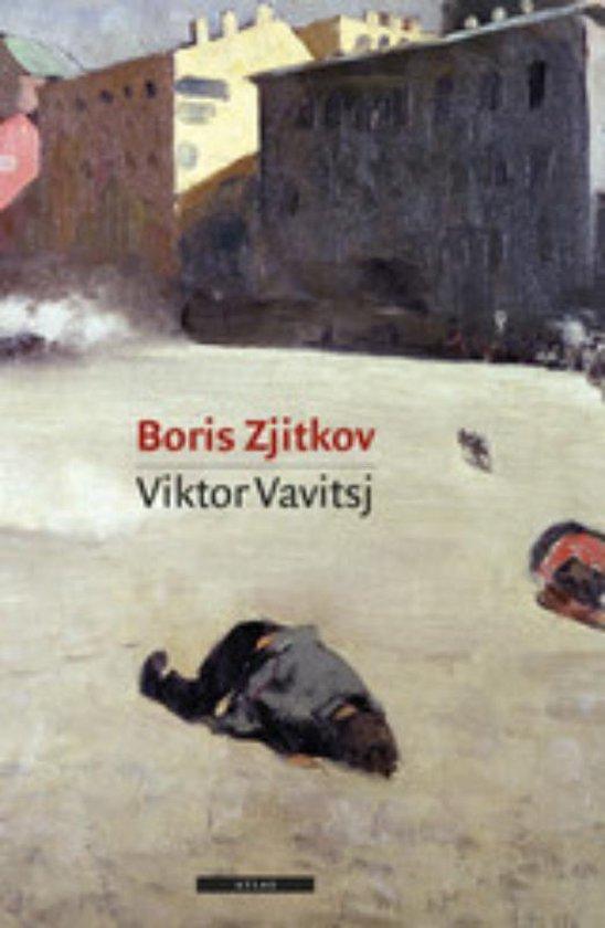 Viktor Vavitsj - Boris Zjitkov |