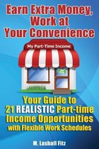 Earn Extra Money, Work at Your Convenience