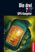 Die drei ??? GPS-Gangster (drei Fragezeichen)