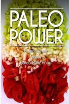 Paleo Power - Paleo Lunch and Paleo Raw Food