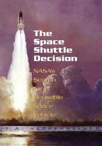 The Space Shuttle Decision