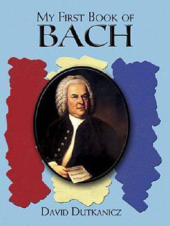 Boek cover My First Book Of Bach van Johann Sebastian Bach (Paperback)