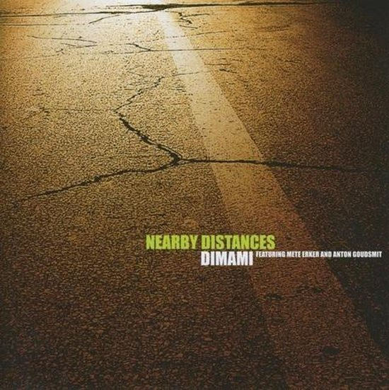 Nearby Distances (featuring Mete Erker and Anton Goudsmit)