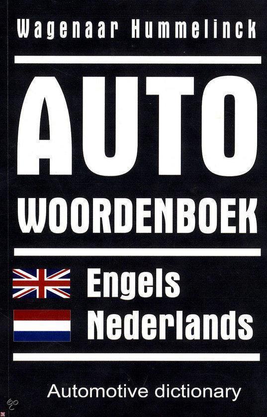 AUTOWOORDENBOEK E-N ENGELS-NEDERLANDS - Wagenaar Hummelinck |