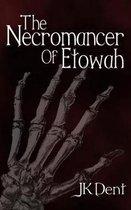 The Necromancer of Etowah