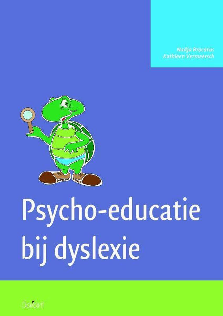 Psycho-educatie bij dyslexie Werkmap - Nadja Brocatus