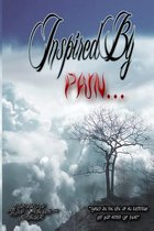 Inspired by Pain