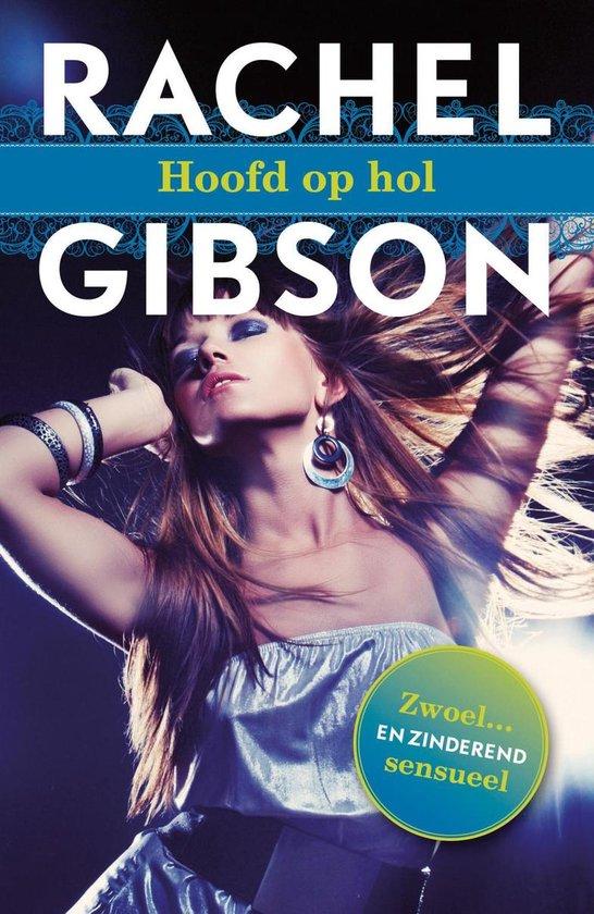 Hoofd op hol - Rachel Gibson |