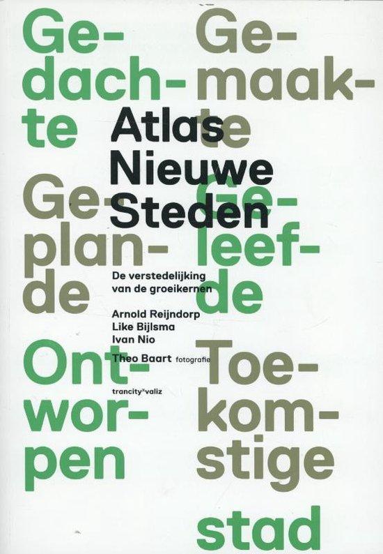 Atlas nieuwe steden - Arnold Reijndorp pdf epub