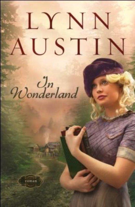 IN WONDERLAND - Lynn Austin | Fthsonline.com