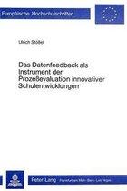 Das Datenfeedback ALS Instrument Der Prozessevaluation Innovativer Schulentwicklung