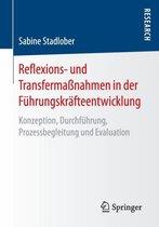 Reflexions- Und Transfermassnahmen in Der Fuhrungskrafteentwicklung