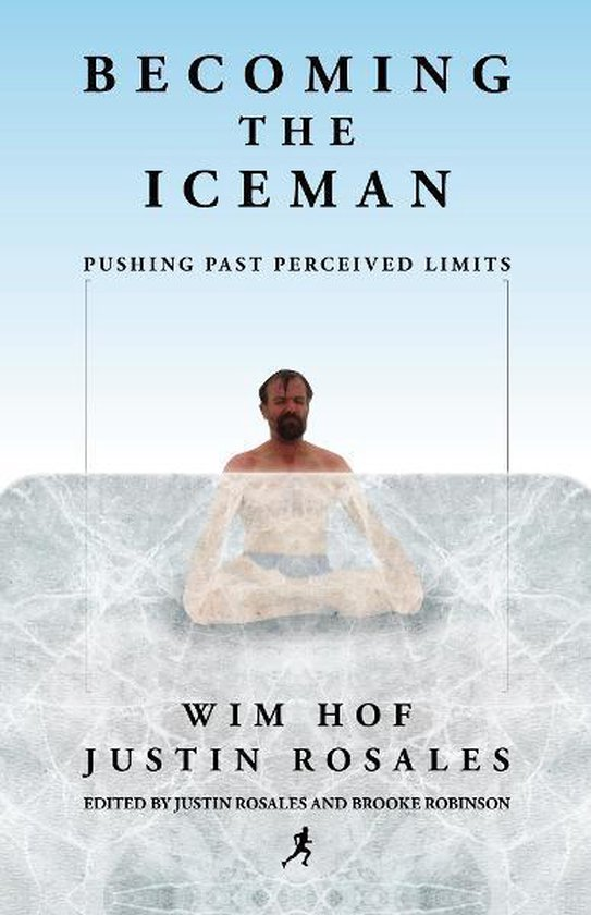 Omslag van Becoming the Iceman: Pushing Past Perceived Limits