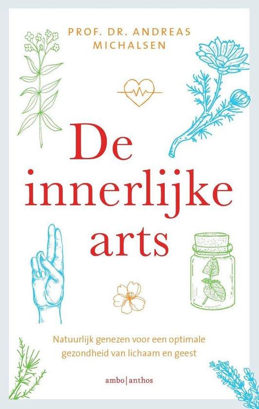 De innerlijke arts - Andreas Michalsen |