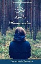 Boek cover The Lords Handmaiden van Mrs Oluwatoyin Racheal Fatunsin