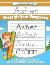 Asher Letter Tracing for Kids Trace My Name Workbook