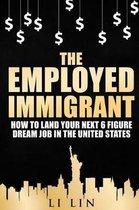 Boek cover The Employed Immigrant van Peng Zhang