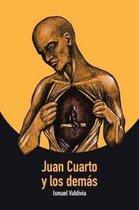 Juan Cuarto y Los Demás
