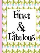 Fierce & Fabulous