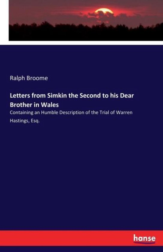 Letters from Simkin the Second to his Dear Brother in Wales