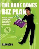 The Bare Bones Biz Plan