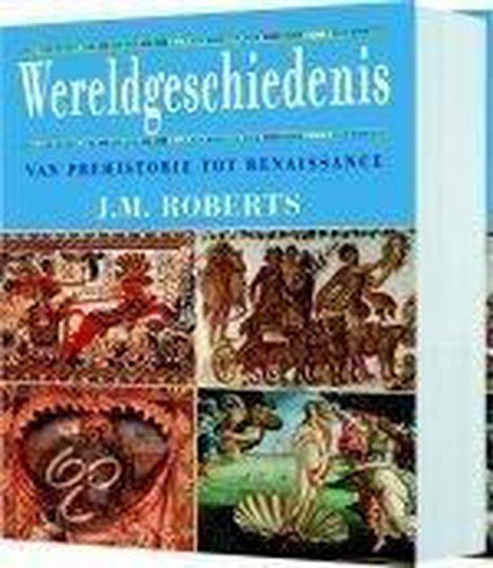 Wereldgeschiedenis - J.M. Roberts  