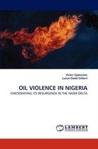 Oil Violence in Nigeria