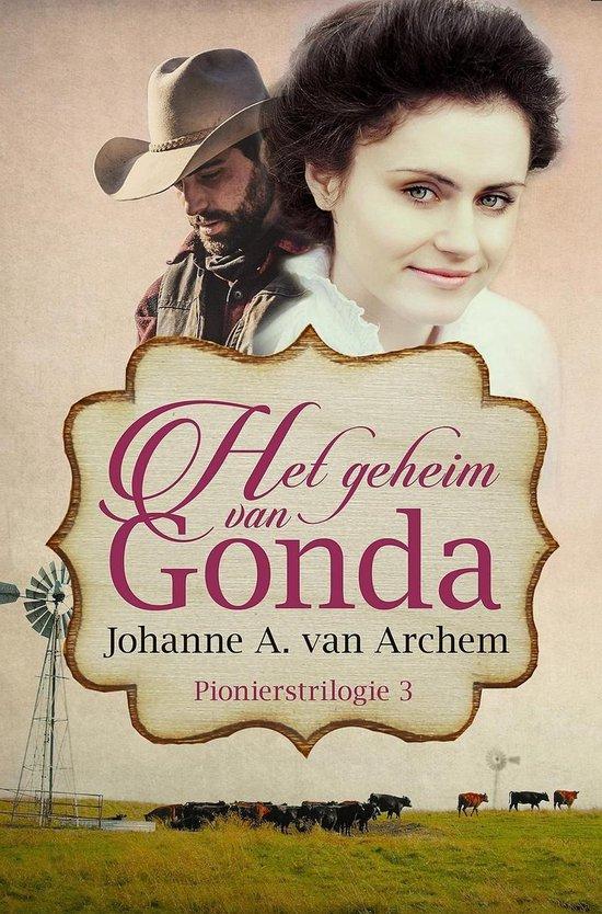 Pioniers 3 - Het geheim van Gonda - Johanne A. van Archem |