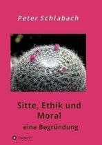 Sitte, Ethik und Moral