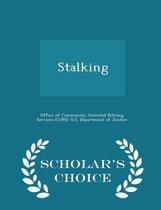 Stalking - Scholar's Choice Edition