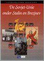 De Sovjet-Unie onder Stalin en Brezjnev