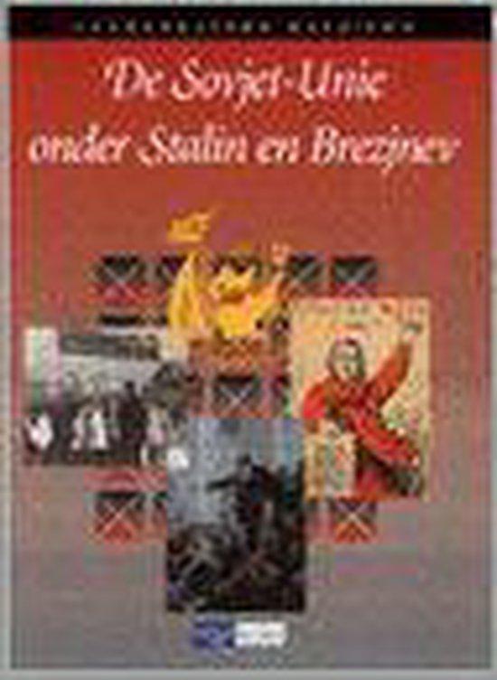 De Sovjet-Unie onder Stalin en Brezjnev - none pdf epub