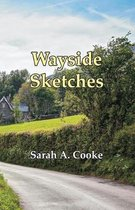 Wayside Sketches