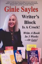 Writer's Block Is A Crock