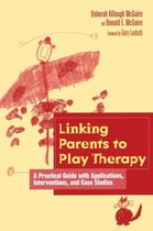 Linking Parents to Play Therapy