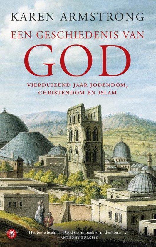 Een geschiedenis van God - Karen Armstrong |