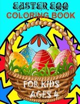 Easter Egg Coloring Book For Kids Ages 4