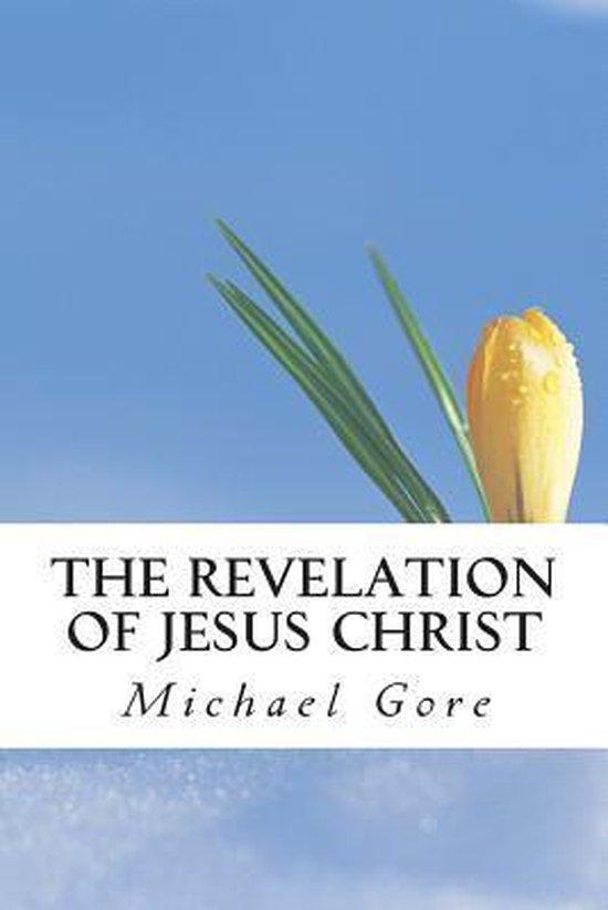 Boek cover The Revelation of Jesus Christ van Ps Michael Gore
