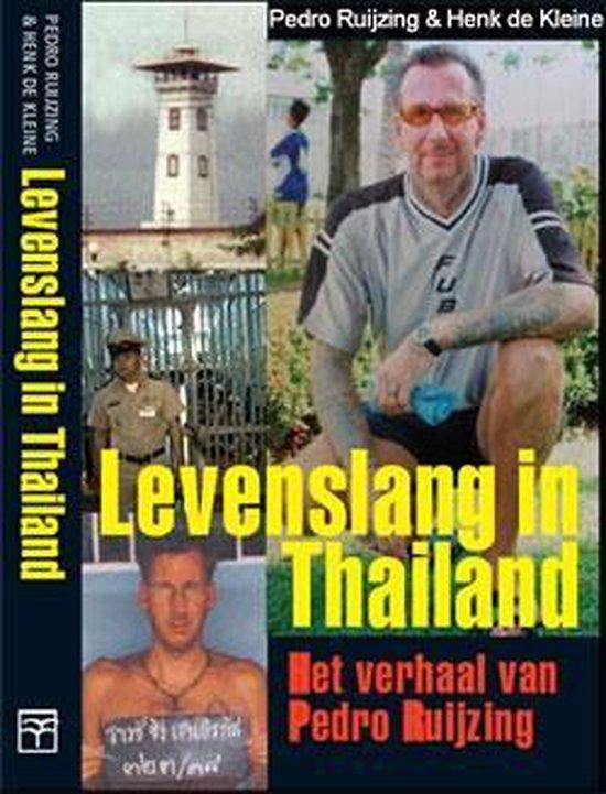 Levenslang in Thailand - Pedro Ruijzing |