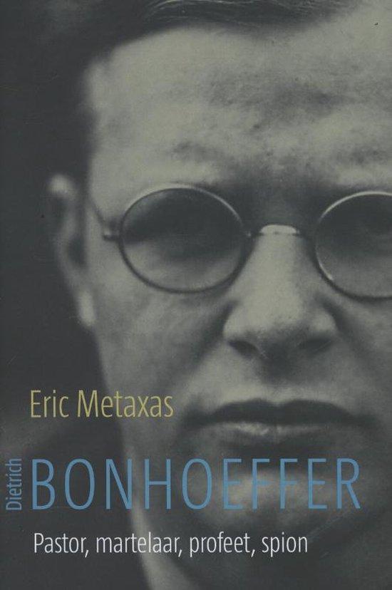 Dietrich Bonhoeffer - Eric Metaxas   Fthsonline.com